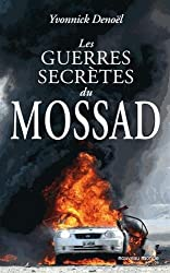 Les guerres secrètes du Mossad