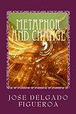 Metaphor and Change