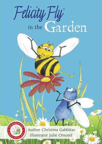 Felicity Fly in the garden