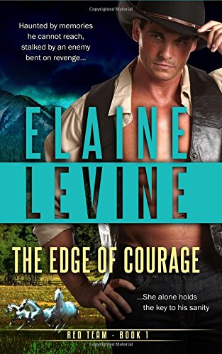 The Edge of Courage: Volume 1 (Red Team)