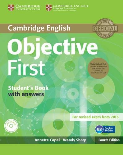 Objective First Student's Book Pack (Student's Book with Answers with CD-ROM and Class Audio CDs(2)) Fourth Edition