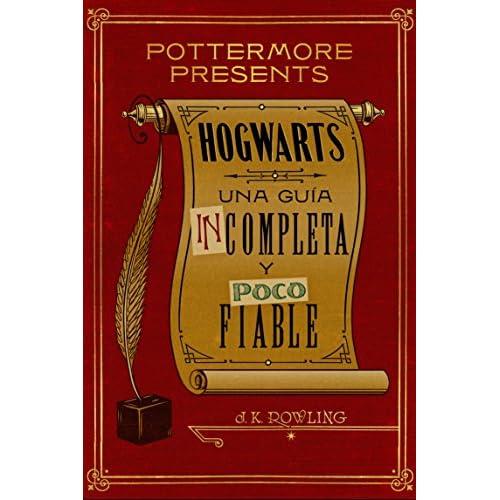 Hogwarts: una guía incompleta y poco fiable (Pottermore Presents nº 3) 2