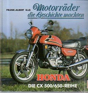 Preisvergleich Produktbild Motorräder die Geschichte machten. Honda. Die CX 500/650- Reihe
