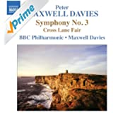 Maxwell Davies: Symphony No. 3 - Cross Lane Fair