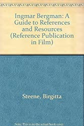 Ingmar Bergman: A Guide to References and Resources (Reference Publication in Film)