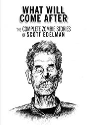 What Will Come After [jhc] by Scott Edelman (2010-01-05)