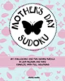 Mother's Day Sudoku: 200 brand-new sudoku puzzles in easy, medium & hard