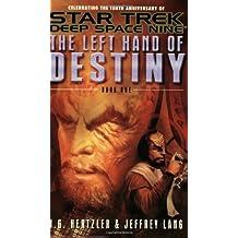 The Left Hand of Destiny, Book One (Star Trek Deep Space Nine: Left Hand of Destiny)