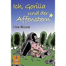 Ich, Gorilla und der Affenstern: Roman (Gulliver)
