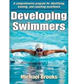 [ DEVELOPING SWIMMERS[ DEVELOPING SWIMMERS ] BY BROOKS, MICHAEL ( AUTHOR )MAY-06-2011 PAPERBACK ] Developing Swimmers[ DEVELOPING SWIMMERS ] By Brooks, Michael ( Author )May-06-2011 Paperback By Brooks, Michael ( Author ) May-2011 [ Paperback ]