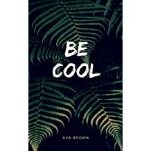 Be Cool (Italian Edition)