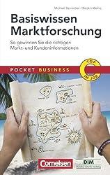 Pocket Business: Basiswissen Marktforschung: So gewinnen Sie die richtigen Markt- und Kundeninformationen