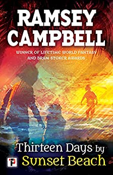 Thirteen Days by Sunset Beach (Fiction Without Frontiers) by [Campbell, Ramsey]