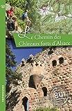 """Afficher """"Le chemin des châteaux forts d'Alsace"""""""