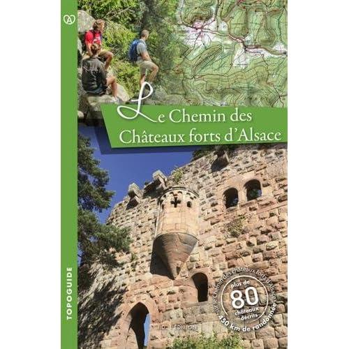 Le chemin des châteaux forts d'Alsace