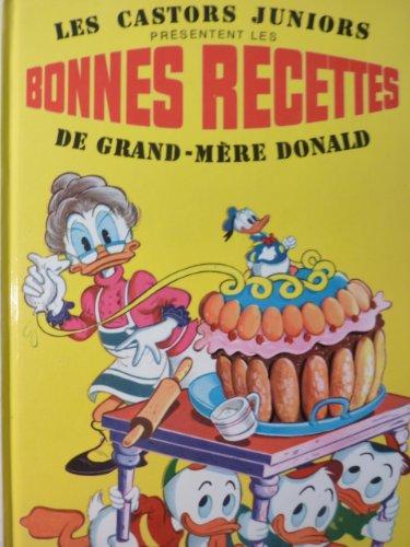 Les Castors juniors présentent les Bonnes Recettes de grand-mère Donald