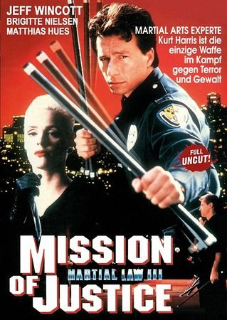 Martial Law 3 - Mission of Justice - Uncut