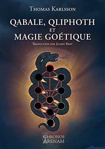 Qabale, Qliphoth et Magie Goétique