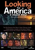 Looking for America: A Saipan Story by D Shor