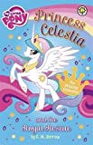 51OKInlj%2BEL. SL160  Princess Celestia and the Royal Rescue (My Little Pony) UK best buy Review