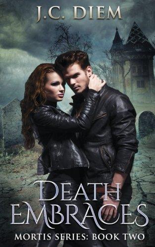 Death Embraces: Volume 2