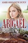 Abigaël, messagère des anges, T.2 par Dupuy