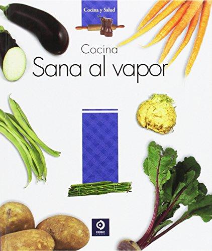 Cocina sana al vapor