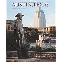 Austin, Texas: A Photographic Portrait by Tiffany Hamburger (2011-05-09)