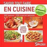 Savoir tout faire en cuisine + offre abonnement magazine Sélection - Mes meilleures recettes...
