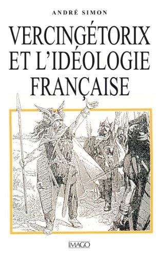 Vercingétorix et l'idéologie française pdf, epub