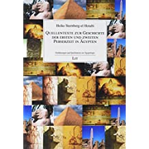 Quellentexte zur Geschichte der ersten und zweiten Perserzeit in Ägypten