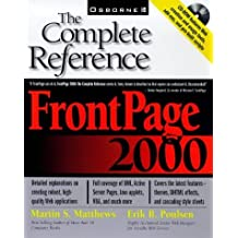FrontPage 2000: The Complete Reference by Martin Matthews (1999-05-01)