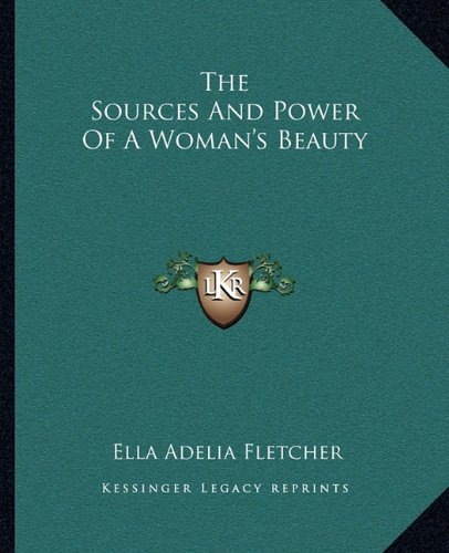 The Sources and Power of a Woman's Beauty