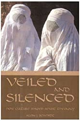 Veiled and Silenced: How Culture Shaped Sexist Theology (Series) by Alvin J. Schmidt (2000-09-05)