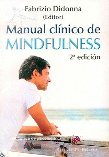 Manual clínico de MIndfulness (Biblioteca de Psicología)