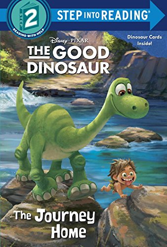 The Journey Home (Disney/Pixar the Good Dinosaur) (Step into Reading 2)