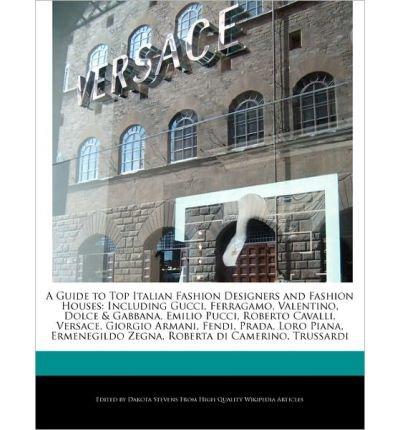 a-guide-to-top-italian-fashion-designers-and-fashion-houses-including-gucci-ferragamo-valentino-dolc