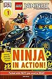 DK Readers L1: Lego Ninjago: Ninja in Action (DK Readers, Level 1: Lego Ninjago Masters of Spinjitzu)