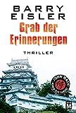 Grab der Erinnerungen (John Rain - herrenloser Samurai) - Barry Eisler