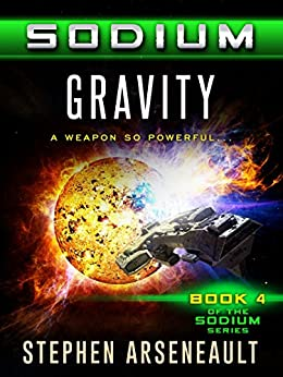 SODIUM Gravity (English Edition) par [Arseneault, Stephen]