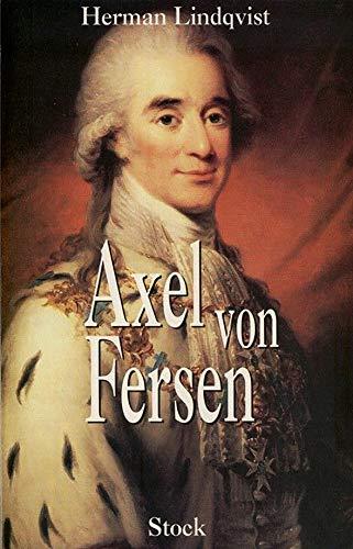Axel von Fersen : Séducteur et aristocrate (Littérature Etrangère) - Stock-ferse