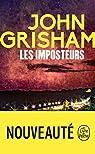 Les Imposteurs par Grisham