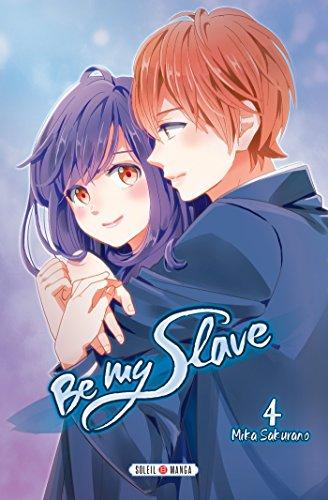 Be my Slave T04 par Mika Sakurano