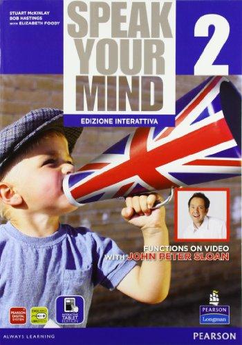 Speak your mind. Per le Scuole superiori. Con e-book. Con espansione online: 2