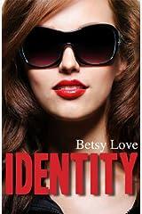 Identity Kindle Edition