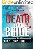 Death Of A Bride: A stand-alone thriller (Greek Island Mysteries Book 3)