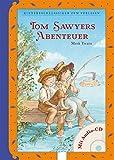 Tom Sawyers Abenteuer: Kinderbuchklassiker zum Vorlesen: - Mark Twain