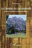 A l'Ombre du Jacaranda Secrets et Revelations au Coeur du Maroc