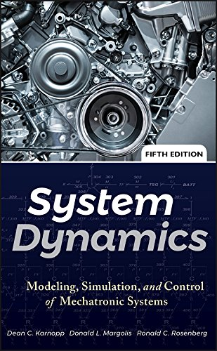 System Dynamics: Modeling, Simulation, and Control of Mechatronic Systems (English Edition)