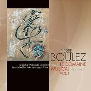 Le Domaine Musical /Vol.1 (1956-1967)